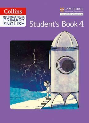 Collins Cambridge International Primary English - International Primary English Student's Book 4 - Catherine Baker
