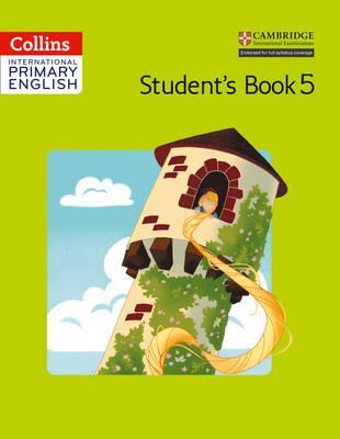 Collins Cambridge International Primary English - International Primary English Student's Book 5 - Fiona MacGregor