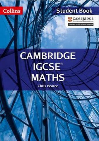 Cambridge IGCSE (TM) Maths Student's Book (Collins Cambridge IGCSE (TM)) - Chris Pearce