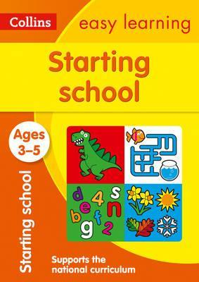 Starting School Ages 3-5: New Edition (Collins Easy Learning Preschool) - Collins Easy Learning