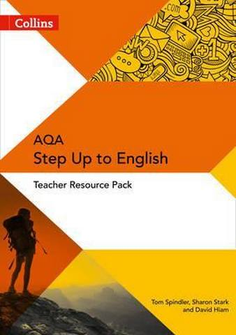 Collins AQA Step Up to English: Teacher Resource Pack - Tom Spindler