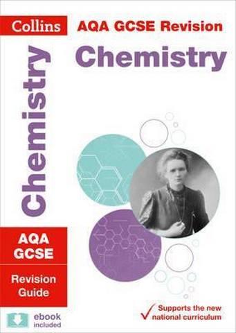 AQA GCSE 9-1 Chemistry Revision Guide (Collins GCSE 9-1 Revision) - Collins GCSE