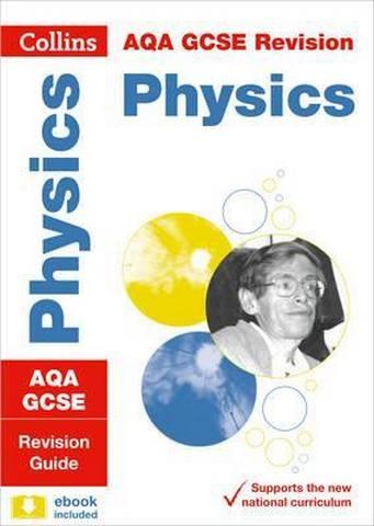AQA GCSE 9-1 Physics Revision Guide (Collins GCSE 9-1 Revision) - Collins GCSE