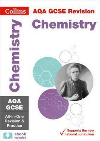 GCSE Chemistry AQA Practice and Revision Guide with online edition: GCSE  Grade 9-1 (Collins GCSE 9-1 Revision)