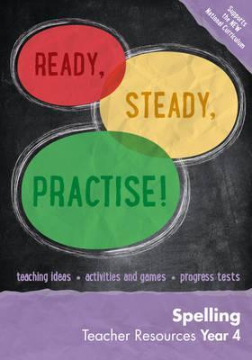 Year 4 Spelling Teacher Resources: English KS2 (Ready