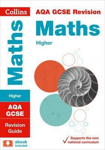 AQA GCSE 9-1 Maths Higher Revision Guide (Collins GCSE 9-1 Revision) - Collins GCSE