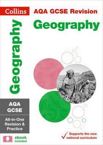 GCSE Geography Grade 9-1 AQA Practice and Revision Guide with free online Q&A flashcard download (Collins GCSE 9-1 Revision) - Collins GCSE