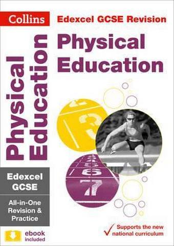 Edexcel GCSE 9-1 Physical Education All-in-One Revision and Practice (Collins GCSE 9-1 Revision) - Collins GCSE