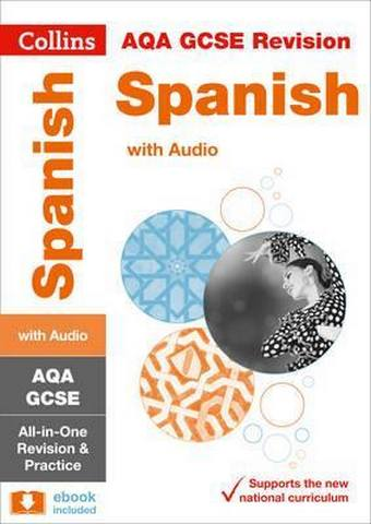 AQA GCSE 9-1 Spanish All-in-One Revision and Practice (Collins GCSE 9-1 Revision) - Collins GCSE
