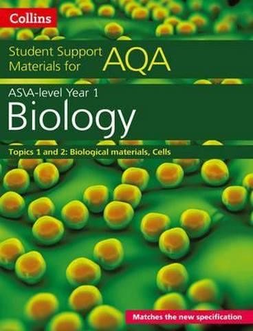 AQA A level Biology Year 1 & AS Topics 1 and 2 (Collins Student Support Materials) - Mike Boyle