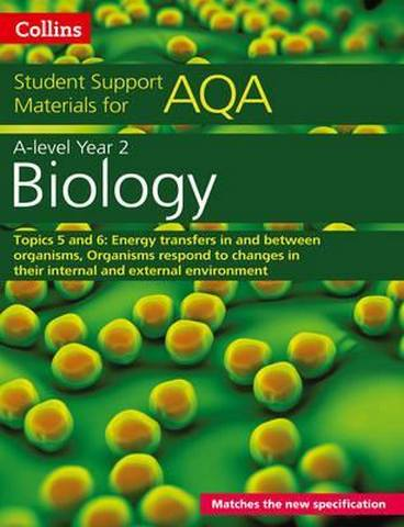AQA A level Biology Year 2 Topics 5 and 6 (Collins Student Support Materials) - Mike Boyle
