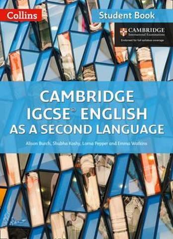 Cambridge IGCSE (TM) English as a Second Language Student's Book (Collins Cambridge IGCSE (TM)) - Alison Burch