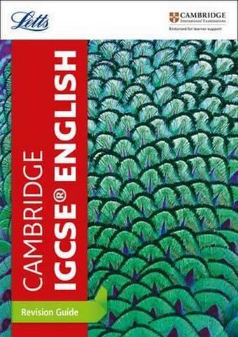 Cambridge IGCSE (TM) English Revision Guide (Letts Cambridge IGCSE (TM) Revision) - Letts Cambridge IGCSE