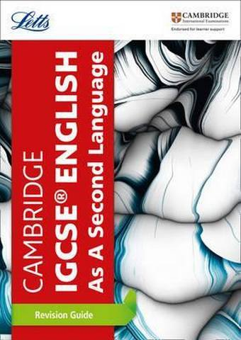 Cambridge IGCSE (TM) English as a Second Language Revision Guide (Letts Cambridge IGCSE (TM) Revision) - Letts Cambridge IGCSE