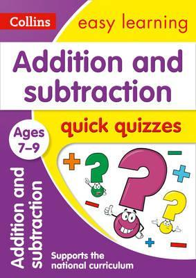 Addition & Subtraction Quick Quizzes Ages 7-9 (Collins Easy Learning KS2) - Collins Easy Learning