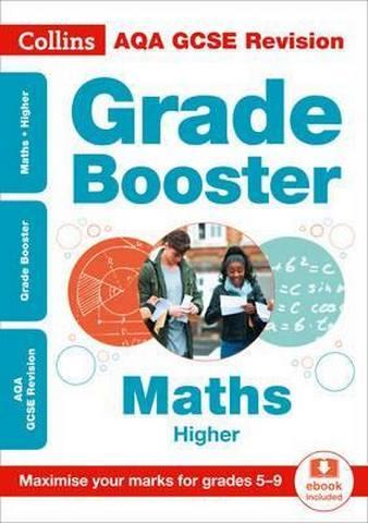 AQA GCSE 9-1 Maths Higher Grade Booster for grades 5-9 (Collins GCSE 9-1 Revision) - Collins GCSE