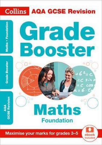 AQA GCSE 9-1 Maths Foundation Grade Booster for grades 3-5 (Collins GCSE 9-1 Revision) - Collins GCSE