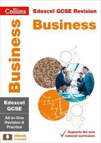 Edexcel GCSE 9-1 Business All-in-One Revision and Practice (Collins GCSE 9-1 Revision) - Collins GCSE