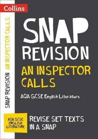 An Inspector Calls: New Grade 9-1 GCSE English Literature AQA Text Guide (Collins GCSE 9-1 Snap Revision) - Collins GCSE