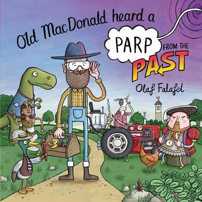 Old MacDonald Heard a Parp from the Past - Olaf Falafel