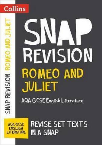 Romeo and Juliet: New Grade 9-1 GCSE English Literature AQA Text Guide (Collins GCSE 9-1 Snap Revision) - Collins GCSE