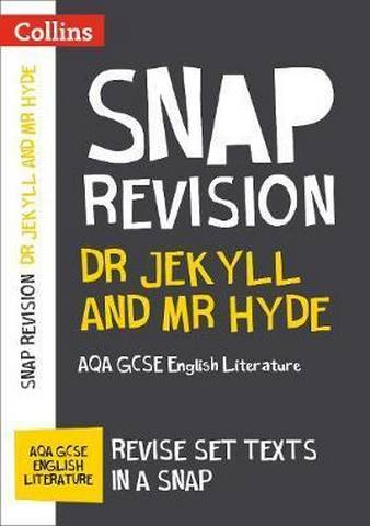 Dr Jekyll and Mr Hyde: New Grade 9-1 GCSE English Literature AQA Text Guide (Collins GCSE 9-1 Snap Revision) - Collins GCSE