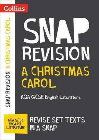 A Christmas Carol: New Grade 9-1 GCSE English Literature AQA Text Guide (Collins GCSE 9-1 Snap Revision) - Collins GCSE