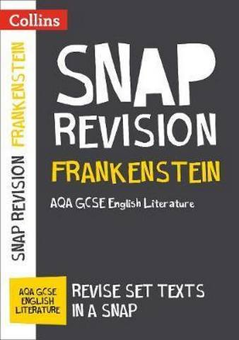 Frankenstein: New Grade 9-1 GCSE English Literature AQA Text Guide (Collins GCSE 9-1 Snap Revision) - Collins GCSE