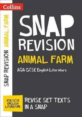 Animal Farm: New Grade 9-1 GCSE English Literature AQA Text Guide (Collins GCSE 9-1 Snap Revision) - Collins GCSE
