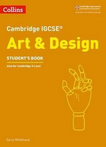 Cambridge IGCSE (TM) Art and Design Student's Book (Collins Cambridge IGCSE (TM)) -