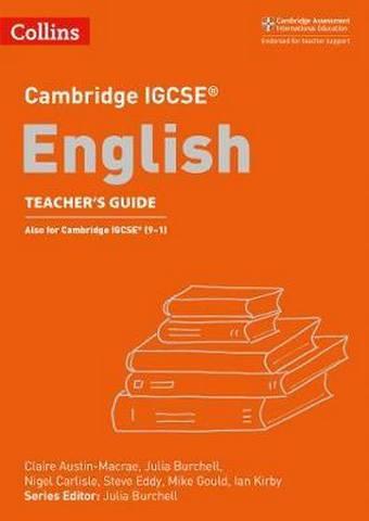 Cambridge IGCSE (TM) English Teacher's Guide (Collins Cambridge IGCSE (TM)) - Mike Gould