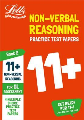 11+ Non-Verbal Reasoning Practice Test Papers - Multiple-Choice: for the GL Assessment Tests: Book 2 (Letts 11+ Success) - Letts 11+