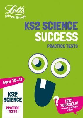 KS2 Science Practice Tests (Letts KS2 Practice) - Letts KS2