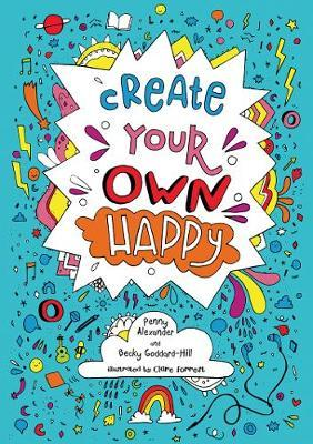 Create Your Own Happy - Penny Alexander
