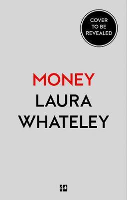 Money: A User's Guide - Laura Whateley