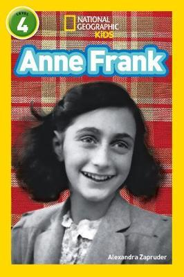 Anne Frank: Level 4 (National Geographic Readers) - Alexandra Zapruder