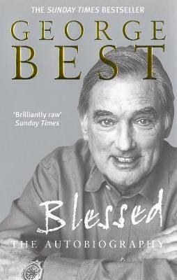 Blessed - The Autobiography - George Best