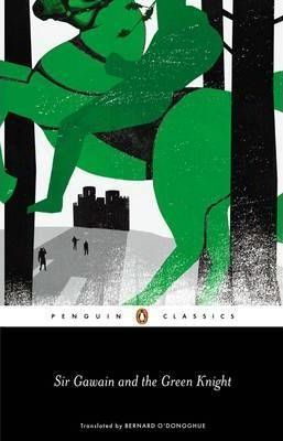 Sir Gawain and the Green Knight - Bernard O'Donoghue