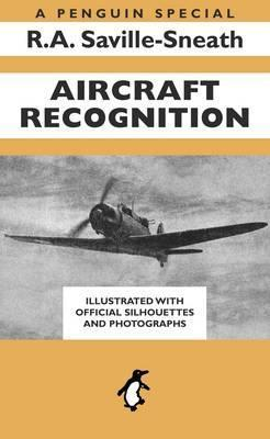 Aircraft Recognition: A Penguin Special - R.A. Saville-Sneath