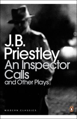 An Inspector Calls and Other Plays - J. B. Priestley