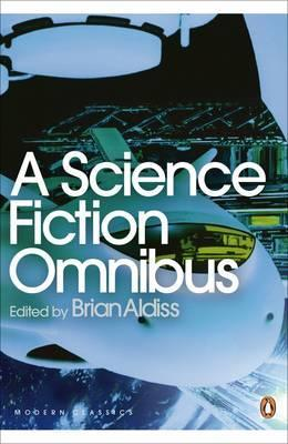 A Science Fiction Omnibus - Brian Aldiss
