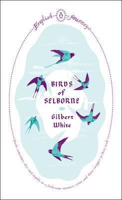 Birds of Selborne - Gilbert White