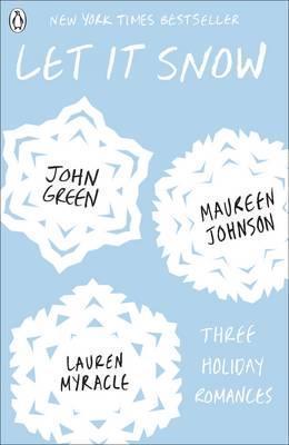 Let It Snow - Maureen Johnson