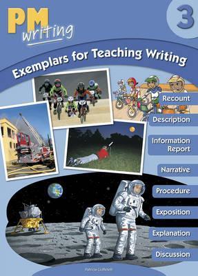 PM Writing 3 Exemplars for Teaching Writing - Patrizia Ciuffetelli