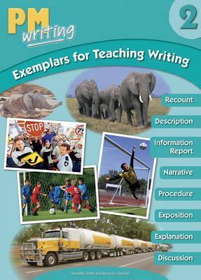 PM Writing Exemplar 2 Teaching Writing - Beverley Randell