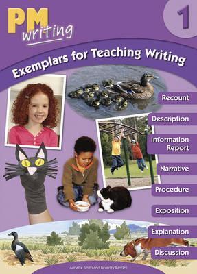 PM Writing Exemplars 1 Teaching Writing - Beverley Randell