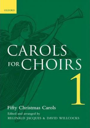 Carols for Choirs 1 - Reginald Jacques