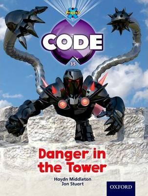 Castle Kingdom:  Danger in the Tower - Haydn Middleton
