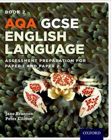 AQA GCSE English Language: Student Book 2: Assessment preparation for Paper 1 and Paper 2 - Jane Branson