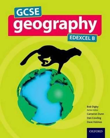GCSE Geography Edexcel B Student Book - Bob Digby